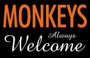 Monkeys Always Welcome