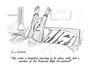 """""""Ah, what a beautiful morning to be alive, well, and a member of the Natio?"""" - New Yorker Cartoon by Mort Gerberg"""