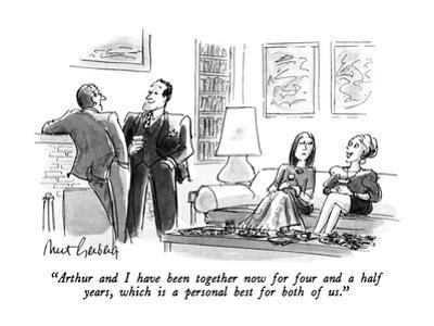 """Arthur and I have been together now for four and a half years, which is a…"" - New Yorker Cartoon"