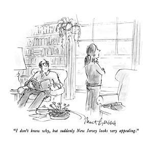 """""""I don't know why, but suddenly New Jersey looks very appealing."""" - New Yorker Cartoon by Mort Gerberg"""