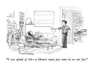 """""""I was afraid of this?a Chinese menu just came in on our fax."""" - New Yorker Cartoon by Mort Gerberg"""