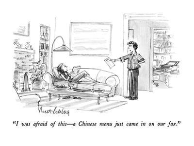 """I was afraid of this—a Chinese menu just came in on our fax."" - New Yorker Cartoon"