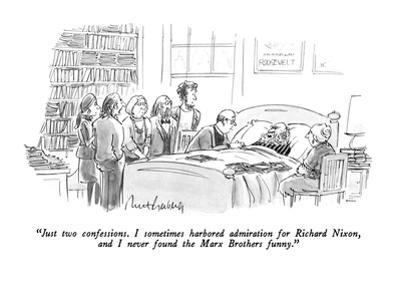 """Just two confessions.  I sometimes harbored admiration for Richard Nixon,…"" - New Yorker Cartoon"