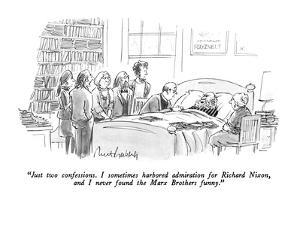 """""""Just two confessions.  I sometimes harbored admiration for Richard Nixon,…"""" - New Yorker Cartoon by Mort Gerberg"""