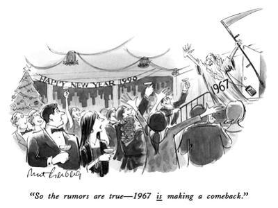 """So the rumors are true—1967 is making a comeback."" - New Yorker Cartoon"