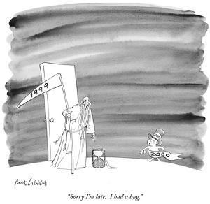 """Sorry I'm late.  I had a bug."" - New Yorker Cartoon by Mort Gerberg"