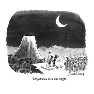 """""""The gods must be on-line tonight."""" - New Yorker Cartoon by Mort Gerberg"""