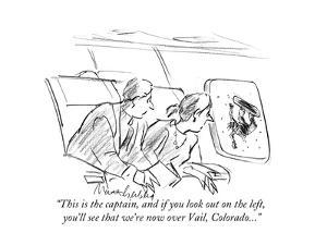 """""""This is the captain, and if you look out on the left,  you'll see that weÉ"""" - Cartoon by Mort Gerberg"""