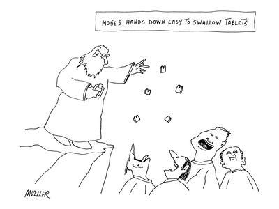 https://imgc.allpostersimages.com/img/posters/moses-hands-down-easy-to-swallow-tablets-new-yorker-cartoon_u-L-PGR2NH0.jpg?artPerspective=n