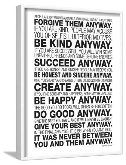 Mother Teresa Anyway Quote Poster--Framed Art Print