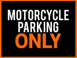 Motorcycle Parking Only Black and Orange Poster