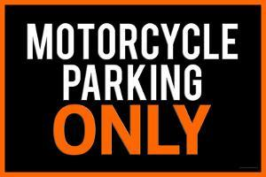 Motorcycle Parking Only Black and Orange