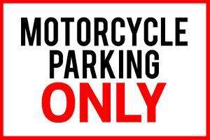 Motorcycle Parking Only Plastic Sign