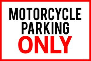 Motorcycle Parking Only Poster