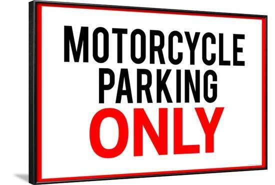 Motorcycle Parking Only--Framed Art Print
