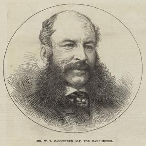 Mr W R Callender, Mp for Manchester