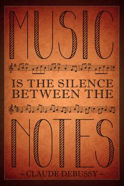 Music is the Silence Between the Notes Plastic Sign