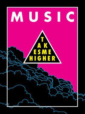 Music Takes Me Higher