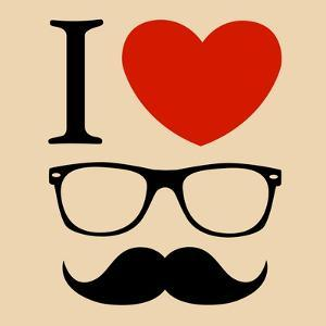 Print I Love Hipster Glasses And Mustaches by mvasya