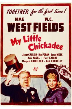 My Little Chickadee - Movie Poster Reproduction
