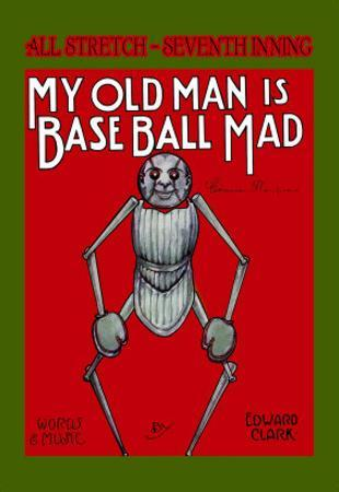 My Old Man is Baseball Mad