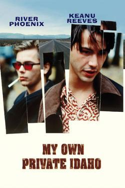My Own Private Idaho [1991], directed by GUS VAN SANT.