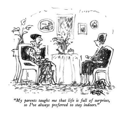 https://imgc.allpostersimages.com/img/posters/my-parents-taught-me-that-life-is-full-of-surprises-so-i-ve-always-prefe-new-yorker-cartoon_u-L-PGT7UX0.jpg?artPerspective=n