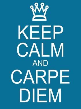 Keep Calm and Carpe Diem by mybaitshop