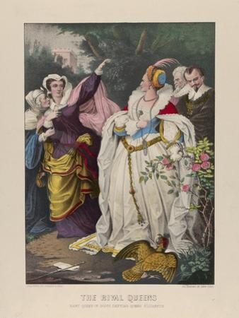 The Rival Queens, Mary Queen of Scots Defying Queen Elizabeth, 1857-72 by N. and Ives Currier