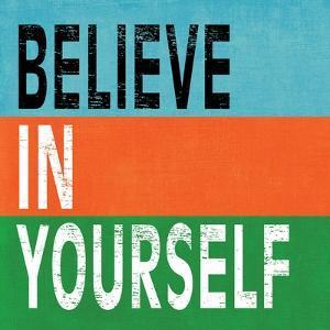 Believe in Yourself II by N. Harbick
