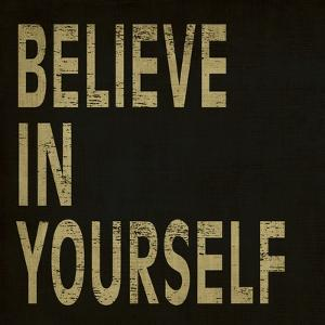 Believe in Yourself by N. Harbick