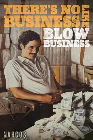 Narcos- No Business Like?