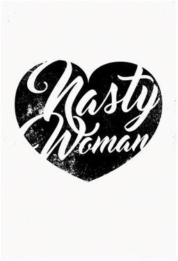 Nasty Woman (White & Black)