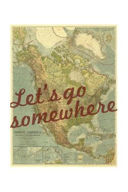 Let's go Somewhere - 1924 North America Map by National Geographic Maps