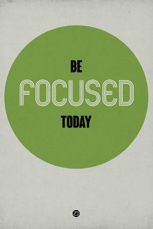 Be Focused Today 1 by NaxArt