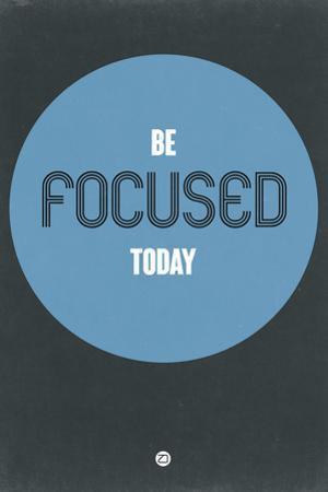 Be Focused Today 2 by NaxArt