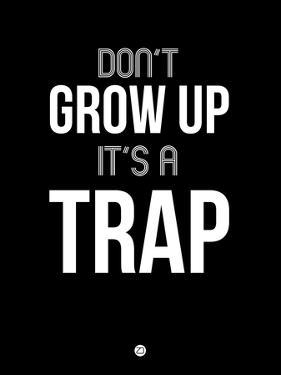 Don't Grow Up it's a Trap 1 by NaxArt