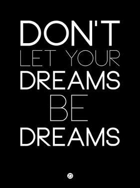 Don't Let Your Dreams Be Dreams 1 by NaxArt
