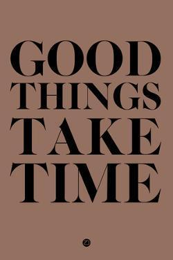 Good Things Take Time 3 by NaxArt