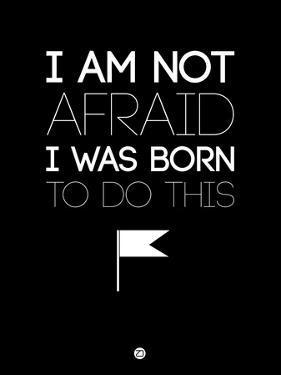 I Am Not Afraid 1 by NaxArt