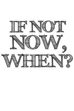 If Not Now, When? White by NaxArt