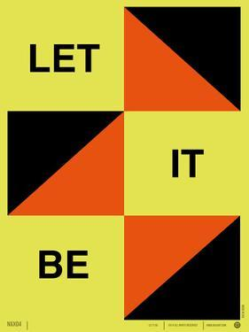 Let It Be Poster by NaxArt