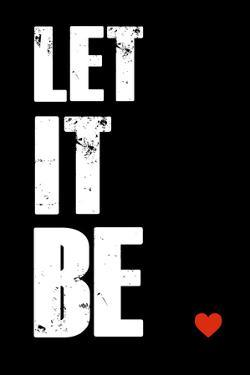 Let it Be by NaxArt