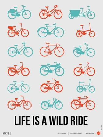 Life is a Wild Ride Poster III by NaxArt