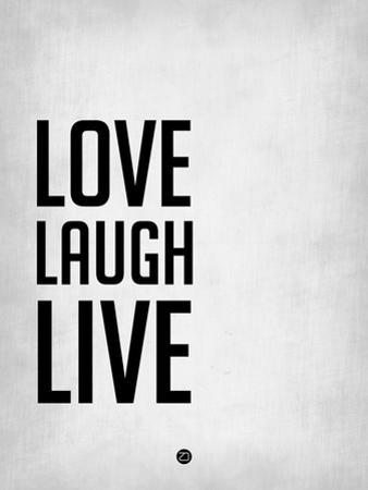 Love Laugh Live Grey by NaxArt