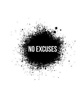 No Excuses White by NaxArt