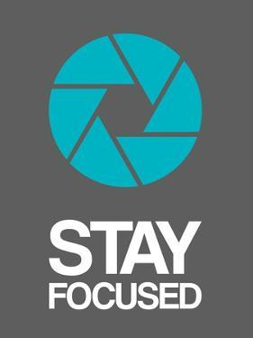 Stay Focused Circle 4 by NaxArt