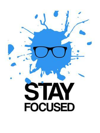 Stay Focused Splatter 2 by NaxArt