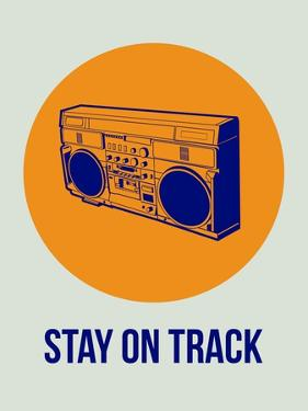 Stay on Track Boombox 1 by NaxArt