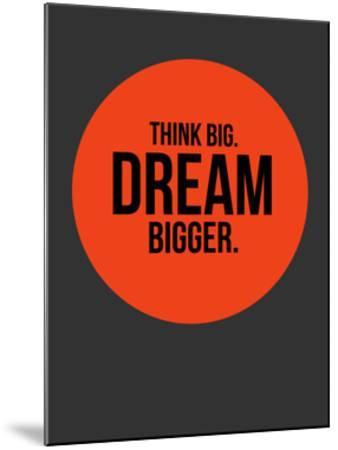 Think Big Dream Bigger Circle 1 by NaxArt